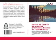 Copertina di Modelo de Gestión para regular Información Pública en Transparencia
