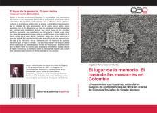Portada del libro de El lugar de la memoria. El caso de las masacres en Colombia