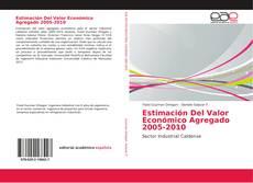 Bookcover of Estimación Del Valor Económico Agregado 2005-2010
