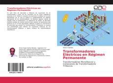 Borítókép a  Transformadores Eléctricos en Régimen Permanente - hoz