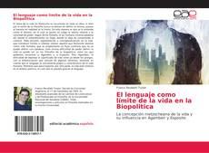 Capa do livro de El lenguaje como límite de la vida en la Biopolitica