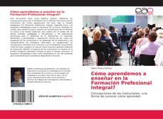 Buchcover von Cómo aprendemos a enseñar en la Formación Profesional Integral?