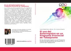 Capa do livro de El uso del Autorregistro en un Programa Provincial de Tabaquismo