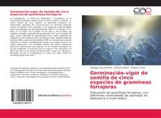 Germinación-vigor de semilla de cinco especies de gramíneas forrajeras的封面