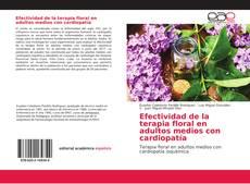 Bookcover of Efectividad de la terapia floral en adultos medios con cardiopatía