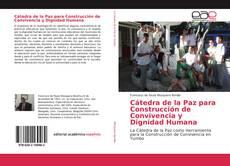 Cátedra de la Paz para Construcción de Convivencia y Dignidad Humana的封面