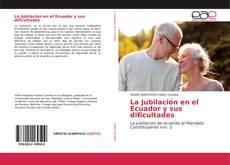 Portada del libro de La Jubilación en el Ecuador y sus dificultades