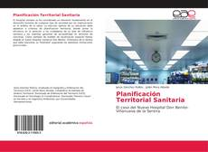 Bookcover of Planificación Territorial Sanitaria