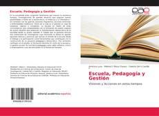 Portada del libro de Escuela, Pedagogía y Gestión