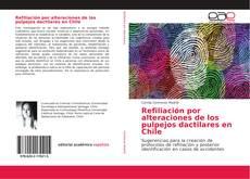 Portada del libro de Refiliación por alteraciones de los pulpejos dactilares en Chile