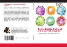 Обложка La Mediación Cultural en las artes visuales