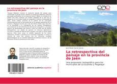 Portada del libro de La retrospectiva del paisaje en la provincia de Jaén