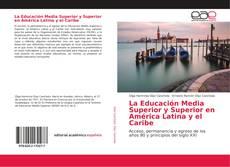 Portada del libro de La Educación Media Superior y Superior en América Latina y el Caribe
