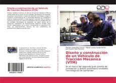Portada del libro de Diseño y construcción de un Vehículo de Tracción Mecánica (VTM)