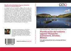Portada del libro de Planificación del sistema lagunar Huizache-Caimanero, Sinaloa, México