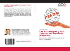 Capa do livro de Las Estrategias y Las Teorias del Punto de Mutación