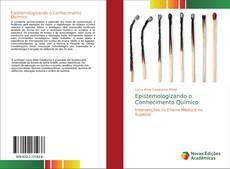 Bookcover of Epistemologizando o Conhecimento Químico