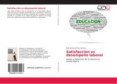 Bookcover of Satisfacción vs desempeño laboral