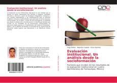 Bookcover of Evaluación institucional. Un análisis desde la socioformación