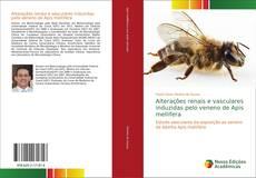 Bookcover of Alterações renais e vasculares induzidas pelo veneno de Apis mellifera