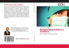 Bookcover of Religiosidad médica y bioética