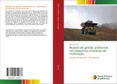 Capa do livro de Modelo de gestão ambiental em pequenas empresas de mineração