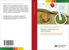 Couverture de Plantas medicinais na Odontologia