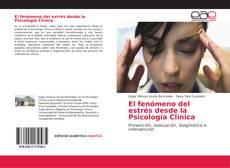 Обложка El fenómeno del estrés desde la Psicología Clínica