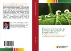 Bookcover of Crescimento e Produção de Genótipos de Gergelim em Função da Irrigação