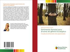 Capa do livro de Sortimento florestal para árvores do gênero Eucalyptus