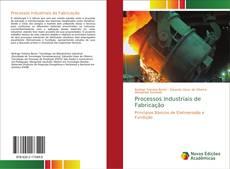 Capa do livro de Processos Industriais de Fabricação