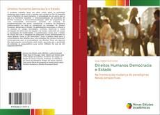 Bookcover of Direitos Humanos Democracia e Estado
