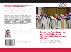 Portada del libro de Aspectos Teóricos de la Licenciatura en Educación Primaria en México