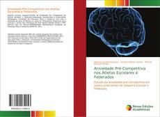 Capa do livro de Ansiedade Pré-Competitiva nos Atletas Escolares e Federados
