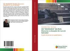 """Bookcover of OS """"INVISIVEIS"""" DA RUA: Discurso e situação de rua em Salvador"""