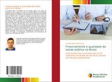 Borítókép a  Financiamento e qualidade da saúde pública no Brasil - hoz