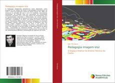 Bookcover of Pedagogia Imagem-Voz