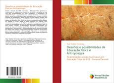 Capa do livro de Desafios e possibilidades da Educação Física e Antropologia