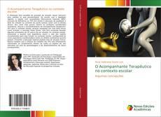 Bookcover of O Acompanhante Terapêutico no contexto escolar