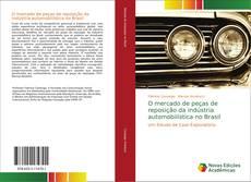 O mercado de peças de reposição da indústria automobilística no Brasil kitap kapağı