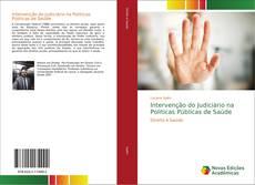 Copertina di Intervenção do Judiciário na Politicas Públicas de Saúde
