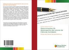Bookcover of Determinantes do desempenho dos alunos de Ciências Contábeis