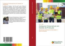 Capa do livro de Colóquios Corporativos em Gestão da Produção