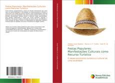 Bookcover of Festas Populares: Manifestações Culturais como Recurso Turístico