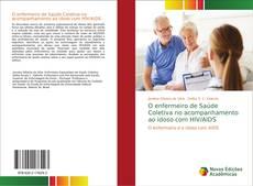 Capa do livro de O enfermeiro de Saúde Coletiva no acompanhamento ao idoso com HIV/AIDS