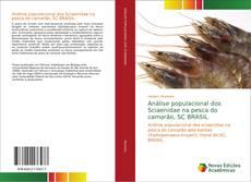 Análise populacional dos Sciaenidae na pesca do camarão, SC BRASIL的封面