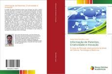 Bookcover of Informação de Patentes, Criatividade e Inovação