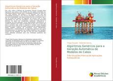 Borítókép a  Algoritmos Genéricos para a Geração Automática de Modelos de Cabos - hoz