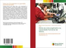 Buchcover von Efeito do ciclo ergômetro na capacidade funcional de idosos.