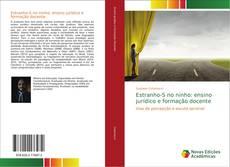 Capa do livro de Estranho-S no ninho: ensino jurídico e formação docente